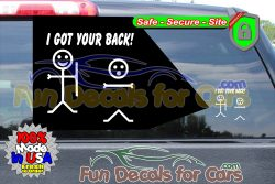 I Got Your Back Decal Funny Vinyl Die Cut Stickers
