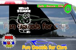 Zombie Kitty Decal Funny Hello Vinyl Die Cut Stickers