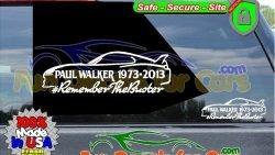 Remember the Buster Paul Walker RIP Decal Vinyl Sticker Die Cut