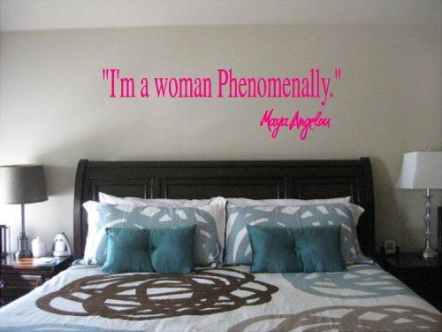 Maya Angelou I'm a Woman Phenomenally Wall Quote Sticker
