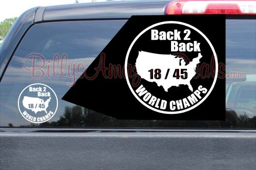 Back 2 Back World Champs Stickers Vinyl Decal Date