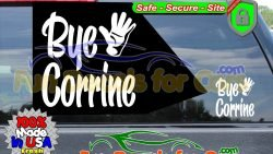 Bye Corrine Decal Waiving Hand Vinyl Sticker Dice Cut