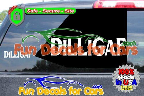 DILLIGAF Decal Funny Style B Vinyl Die Cut Sticker