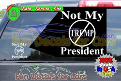 Not My President Trump Circle Vinyl Decal Die Cut Sticker