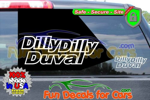 Dilly Dilly Duval Vinyl Decal White Style B